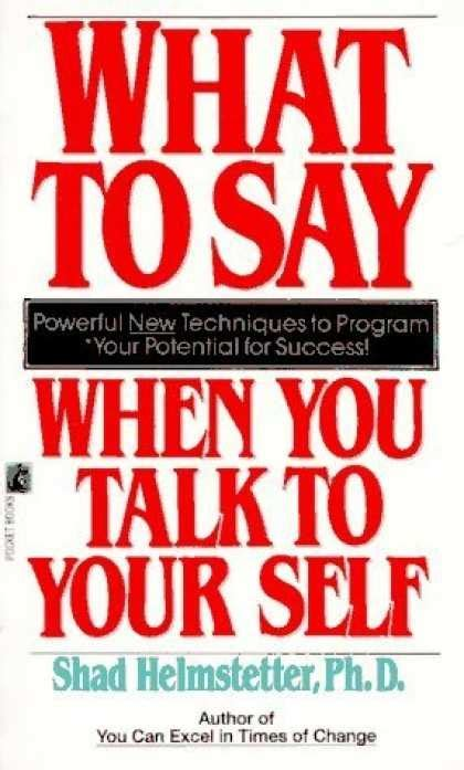 how to say i you books what to say when you talk to yourself book titles