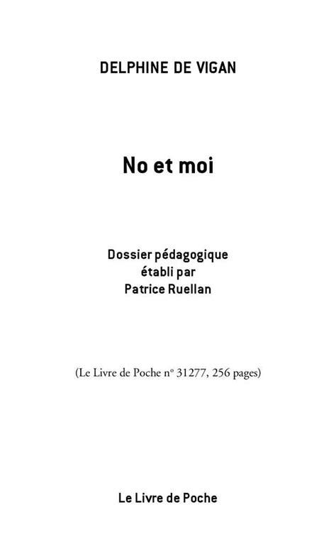 Calaméo - Fiche pédagogique - No et moi, Delphine de Vigan