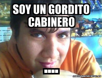 Crear Un Meme Online - meme personalizado soy un gordito cabinero 2946507