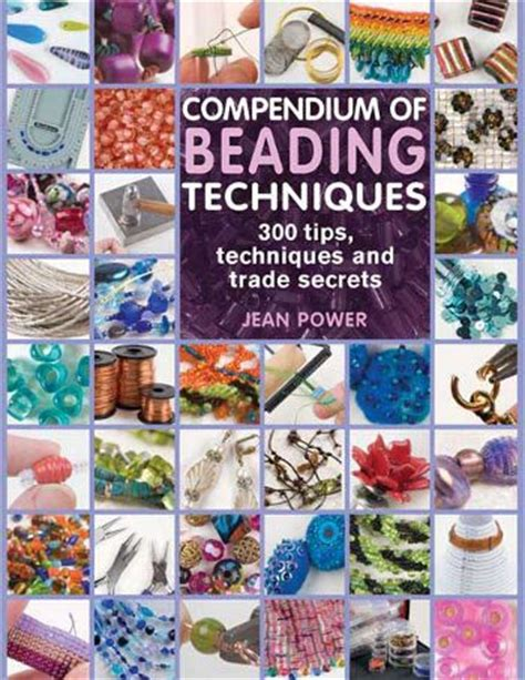 beading books jeanpower compendium of beading techniques