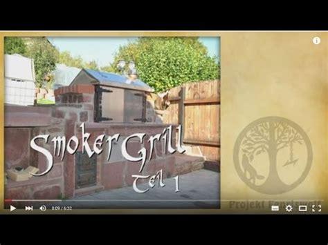 smoker grill selber bauen teil 1 2