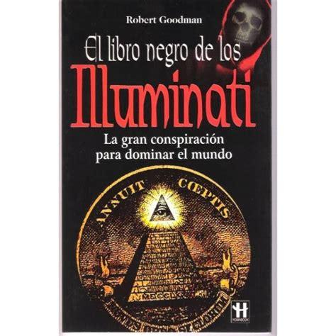 libri su illuminati expedientes illuminati el libro negro de los illuminati