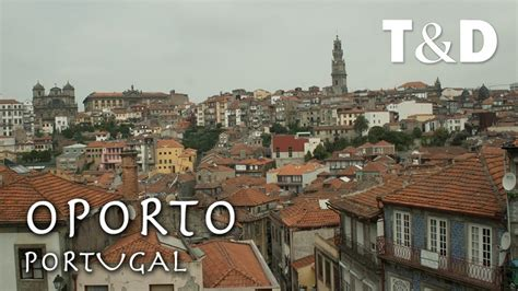 Oporto City Guide Portugal Travel Amp Discover Youtube