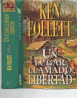 un lugar llamado libertad lo que leo y punto quot olvidoteca quot un lugar llamado libertad