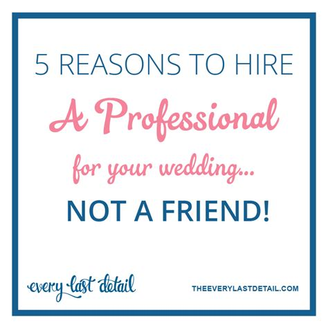 5 Reasons To In Your Wedding by 5 Reasons To Hire A Professional For Your Wedding Not A