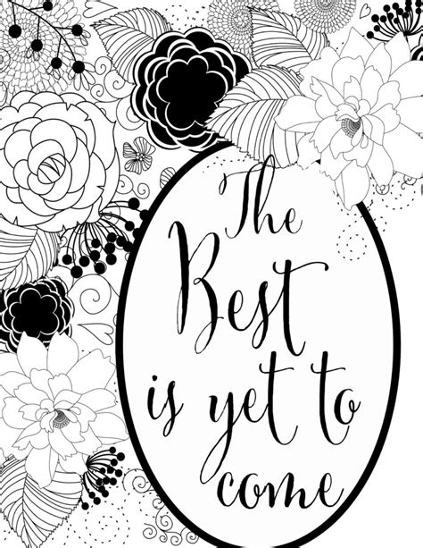 Print Inspiratif The Best Is Yet To Come Hiasan Dinding 1 the best is yet to come free printable coloring sheet
