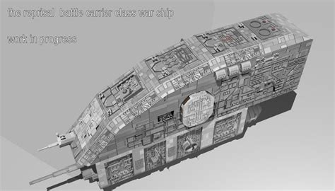 The Reprisal the reprisal battle carrier work in progress by