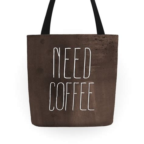 Coffee Tote need coffee tote bag lookhuman