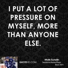Anyone Else On The Lot by Mats Sundin Quotes Quotehd
