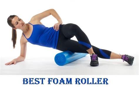 best foam roller best foam roller w reviews must read 2017