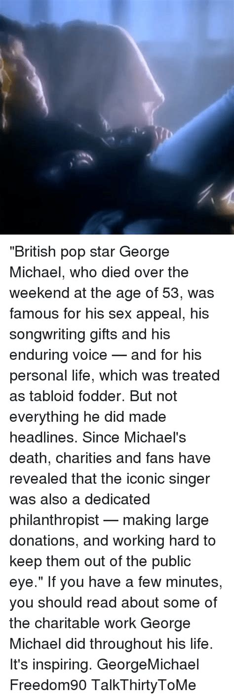 Pop Nosh Tabloids Not Fans by Pop George Michael Who Died The Weekend
