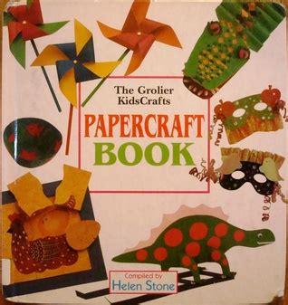 Papercraft Book - the grolier kidscrafts papercraft book by helen