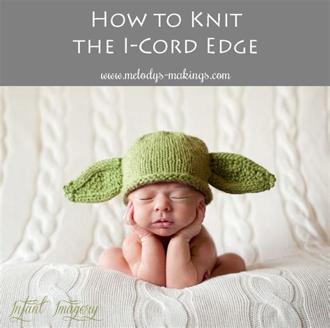 how to knit an icord how to knit the i cord edge melody s makings