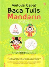 Mudah Dan Lancar Belajar Bahasa Mandarin Dalam Sehari metode cepat baca tulis mandarin buku 2 bernadette