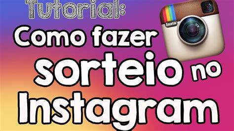 Tutorial No Instagram | tutorial sorteio instagram como realizar sorteio no