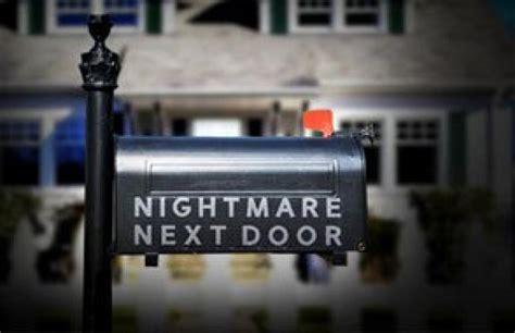 Nightmare Next Door Episodes by Nightmare Next Door Season 9 Air Dates Countdown