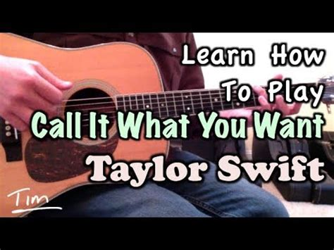 taylor swift call it what you want chords taylor swift call it what you want snl chords and