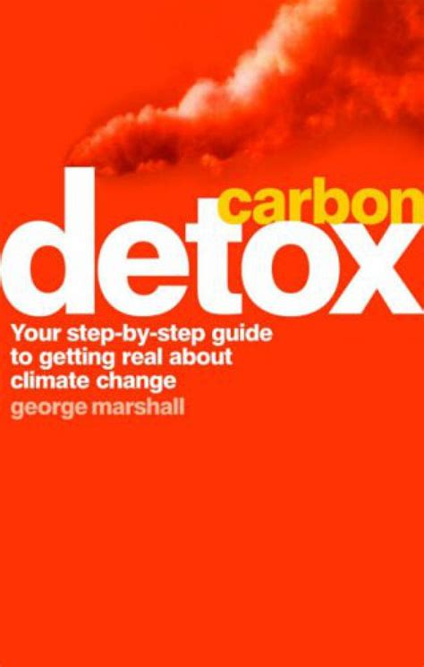 Carbon Detox by Carbon Detox George Marshall Nhbs Book Shop