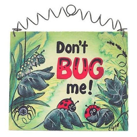 don t panic bugs that ladybugs sign don t bug me warning sign bug lady bug ebay