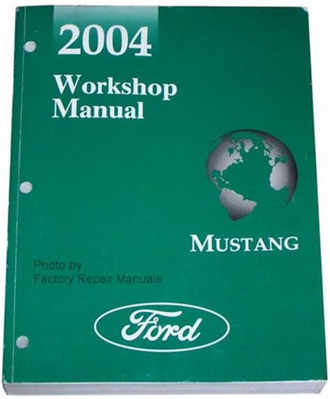 service manual owners manual 1996 ford mustang service 2004 ford mustang factory service manual original shop