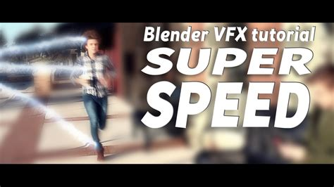tutorial blender vfx blender vfx tutorial super speed blendernation