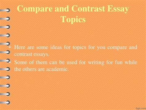 Compare Contrast Essay Titles by Ppt Compare And Contrast Essay Topics Powerpoint Presentation Id 7283799