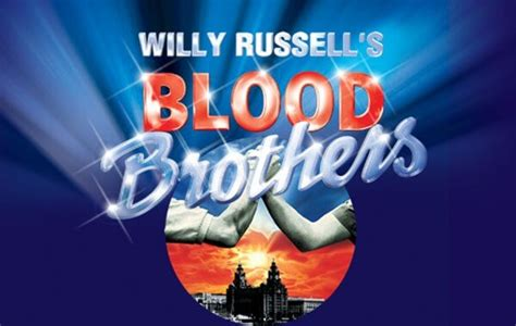 Liverpool S Musical Blood Brothers Is Coming Home For 2016 Blood Brothers