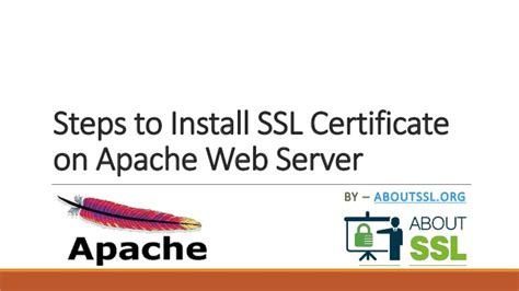 how to install ssl certificate apache steps to install ssl certificate on apache web server