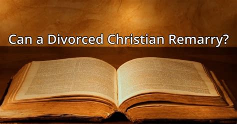 divorced christian remarry  dr brown