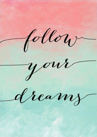 printable dream quotes follow your dreams watercolour art print always remember