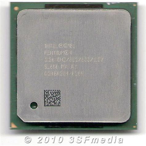 Processor Pentium 26 Ghz Socket 478 p4 2 26 ghz 512 kb 533 mhz sl6d6 gt 3sf media