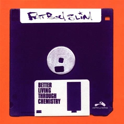 better living through chemistry fatboy slim fatboy slim s better living through chemistry turns 20