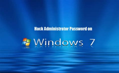 windows 7 reset password hack windows password recovery home windows 7 administrator