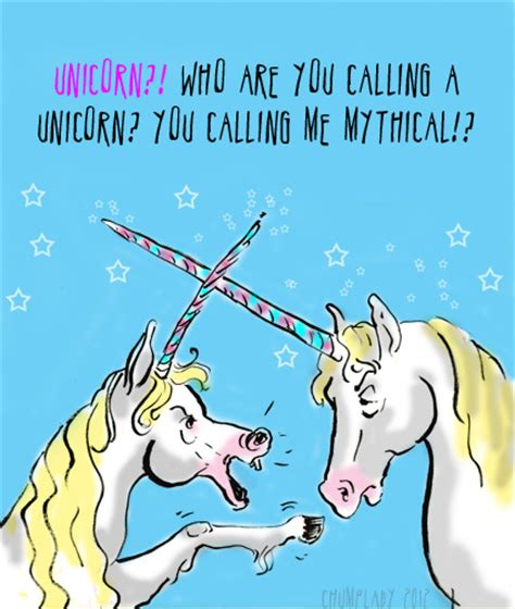 Hang Me Unicorn dear chump as a unicorn i am offended chumplady