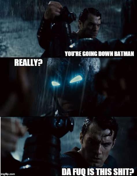 Batman Superman Meme - batman vs superman imgflip