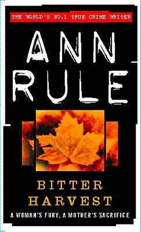 the harvest murder books bitter harvest by rule reviews discussion