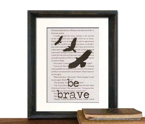 printable divergent quotes be brave 7 awesome pieces of divergent swag