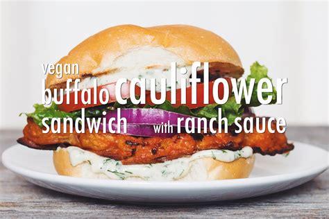 hotforfood buffalo cauliflower vegan buffalo cauliflower sandwich with ranch sauce hot