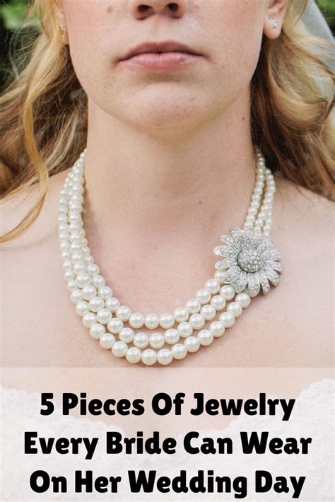 5 Jewelry Pieces For Every by 5 Pieces Of Jewelry Every Can Wear On Wedding
