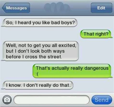 7 Bad Text Situations by 8 Best Images About So I Heard U Like Bad Boys So On