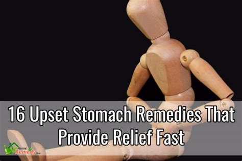 upset stomach remedies 16 upset stomach remedies that provide relief fast home remedies