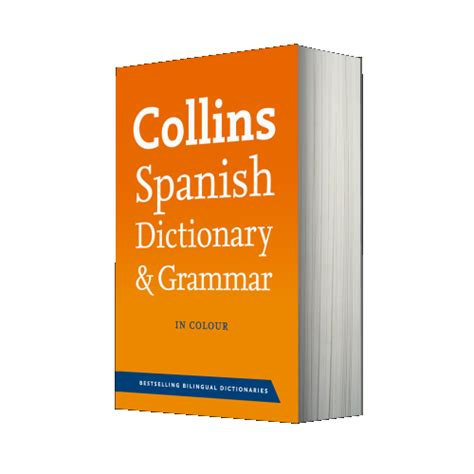 0007196490 collins dictionary and grammar dictionary spanish dictionary spanish english dictionary