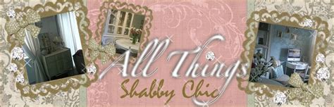 all things shabby chic all things shabby chic all things colourful