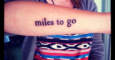 miles to go tattoo literary robert i promises to keep and