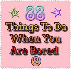 88 things to do when you are bored at home fanatic