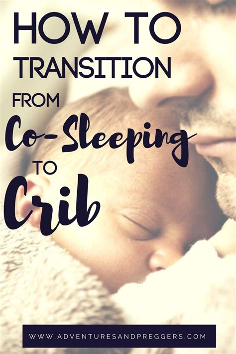 How To Transition From Co Sleeping To Crib by Best 25 Co Sleeping Ideas On