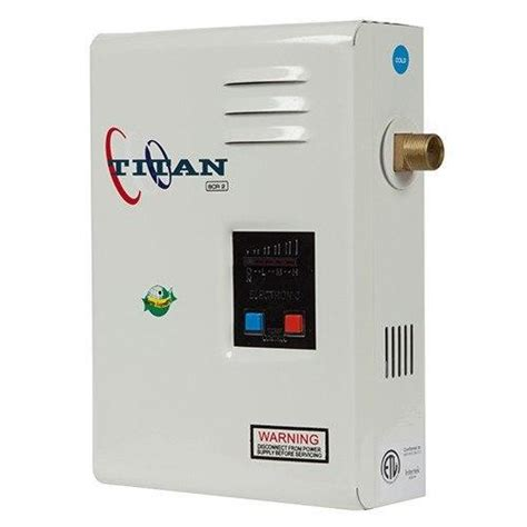 titan n120 tankless water heater tank the tank
