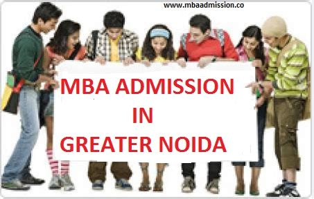 List Of Greater Noida Mba Colleges by Mba College Admission Greater Noida Uptu Mat