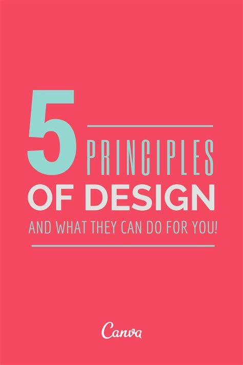 design elements and principles canva the five principles of design and what they can do for you