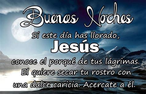 imagenes buenas noches con jesus imagenes con frase de buenas noches con jesus